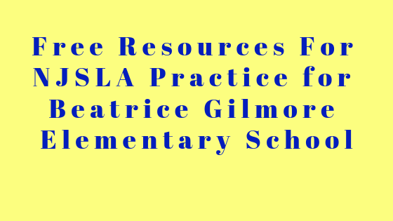 Free Resources For NJSAL Practice for Beatrice Gilmore Elementary School